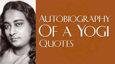 Autobiography of a Yogi - Powerful and Inspiring Quotes