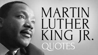 Inspiring and Thought Provoking Quotes by Martin Luther King Jr.