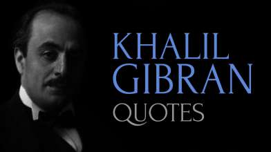 Quotes of Wisdom by Khalil Gibran