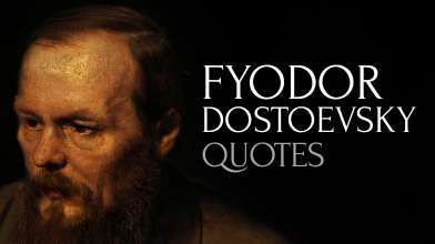 Deep and Profound Quotes by Fyodor Dostoevsky