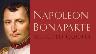 Striking and Profound Quotes by Napoleon Bonaparte