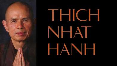 Thich Nhat Hanh Quotes | Selected Quotes from Thich Nhat Hanh