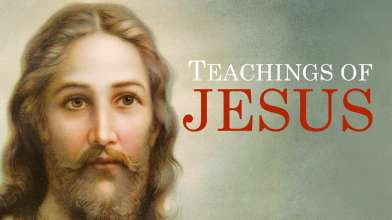 Teachings of Jesus Christ | 10 Inspiring Quotes & Verses