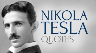 Inspiring and Timeless Quotes by Nikola Tesla